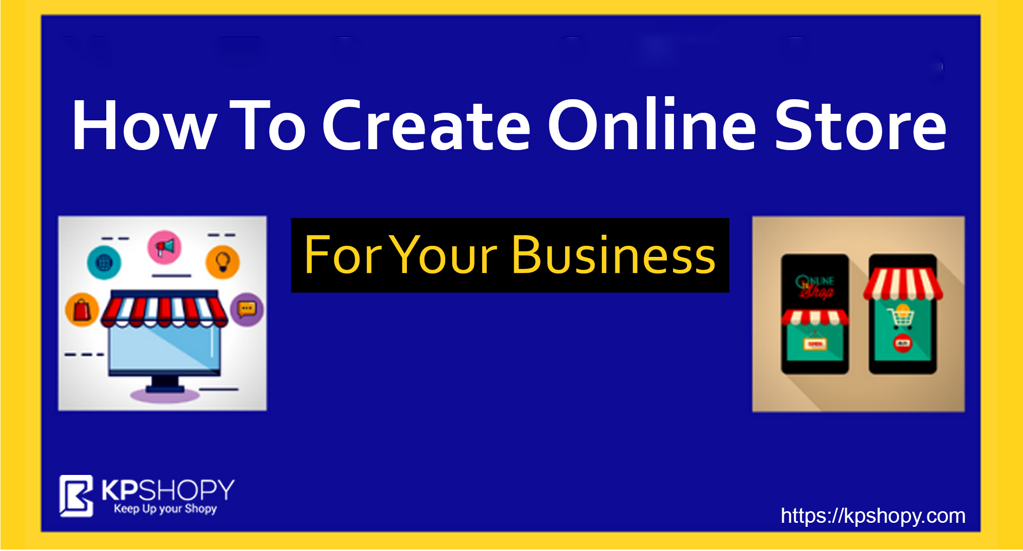 How To Create Online Store