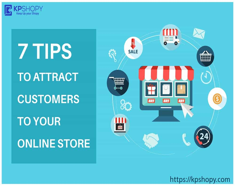 7 Tips to Attract Customers to Your Online Store